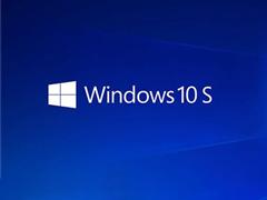 没有钱解决不了的问题?微软:Win10 S只需49美元即可升级Win10专业版