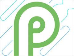 一文尽览谷歌Android P预览版系统