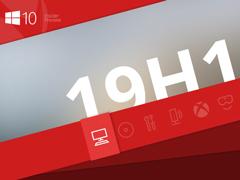 Win10 19H1快速预览版更新18329已修复和已知问题一览