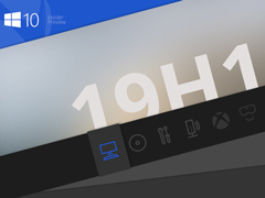 微软推送Win10 19H1慢速预览版更新18351.8£¨附更新内容£©