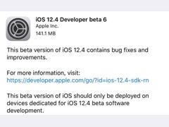 苹果推送iOS 12.4 Beta 6开发者预览版更新